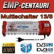 Sat Multischalter EMP Centauri 13/8 (Gigant) Profiline PIU-6 Switch Matrix FULLHD 3D Digital , Quad tauglich